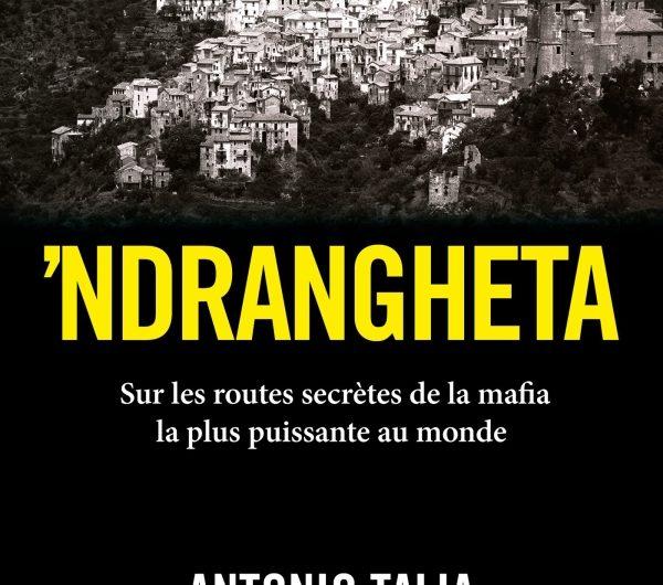 Sur les routes secrètes de le 'Ndrangheta